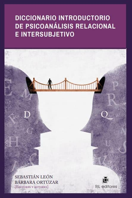 Diccionario introductorio de psicoanálisis relacional e intersubjetivo 1