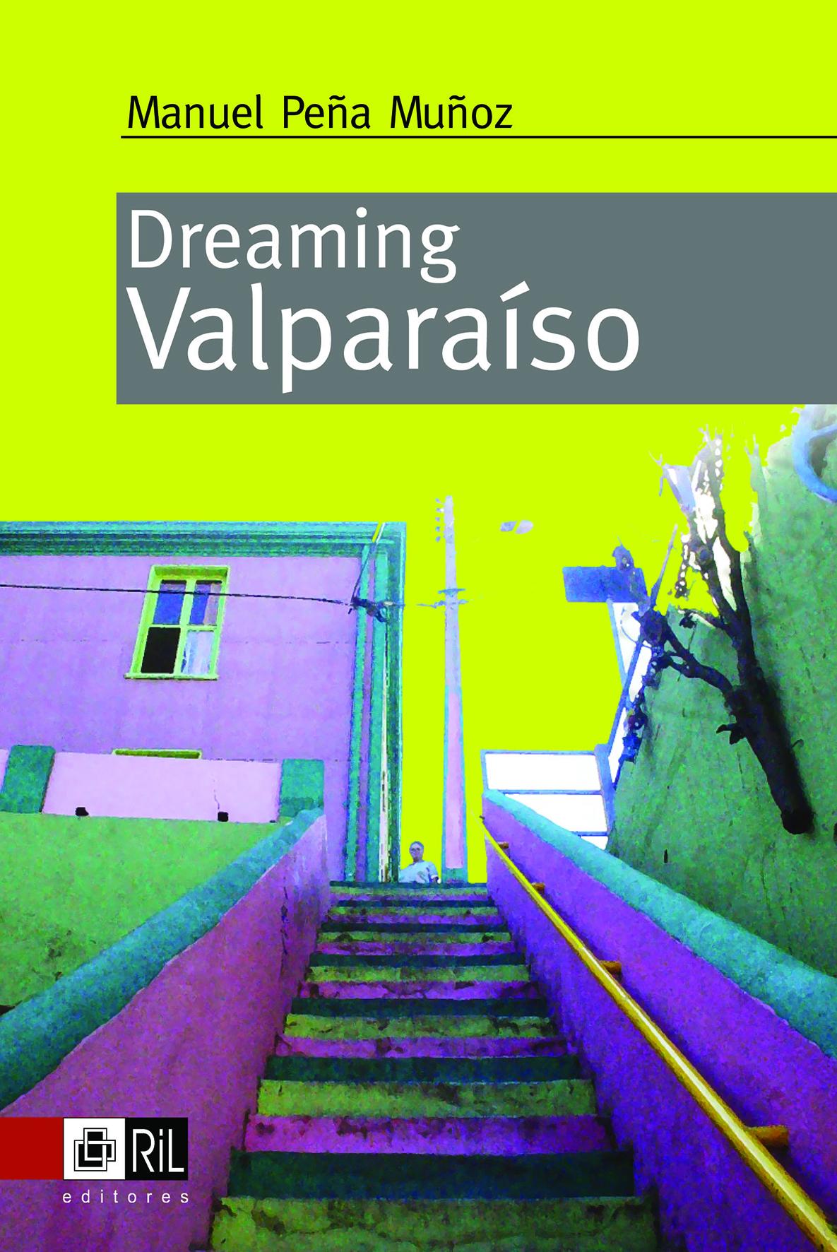 Dreaming Valparaiso 1