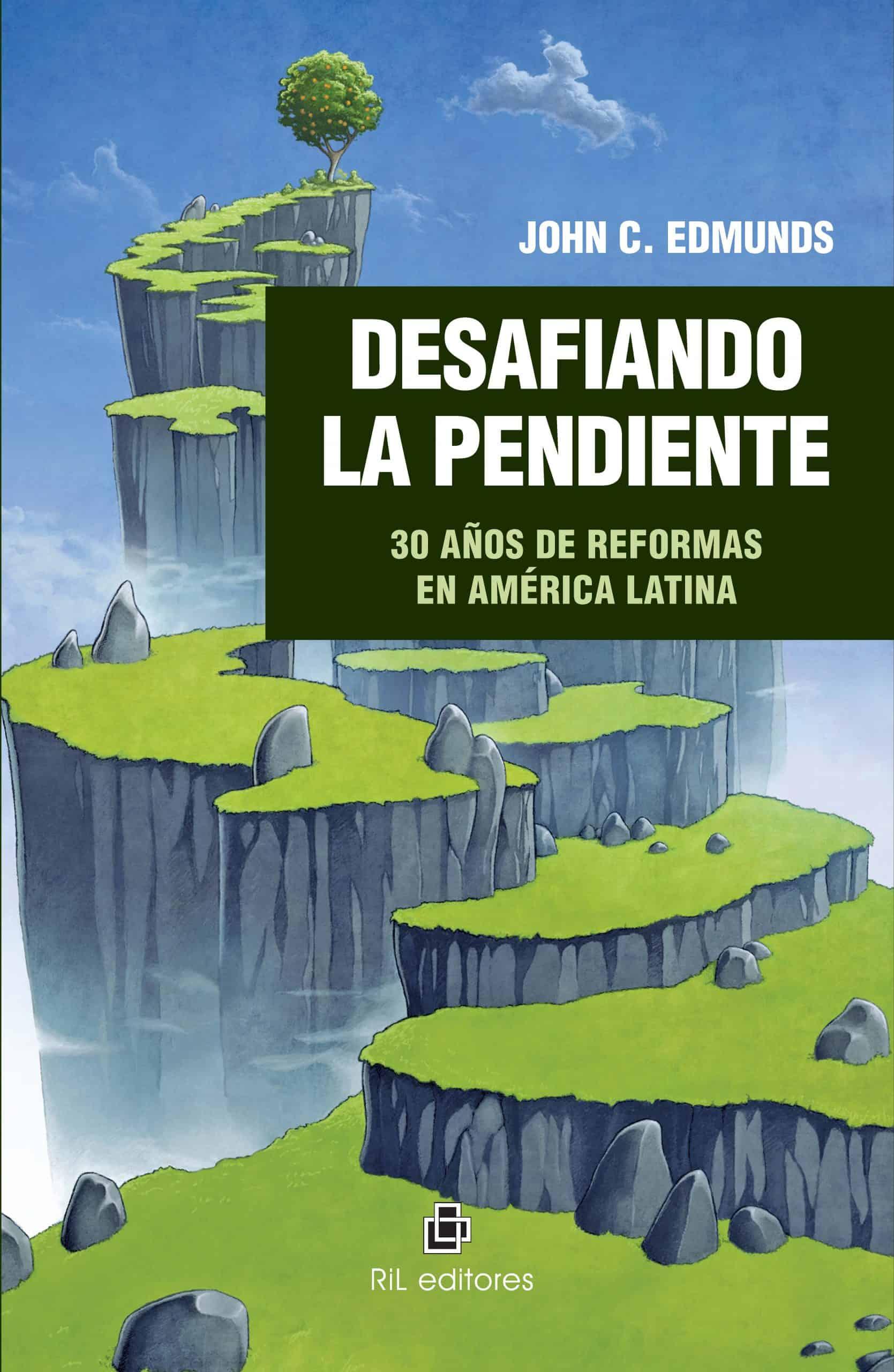 Desafiando la pendiente: 30 años de reformas en América Latina 1