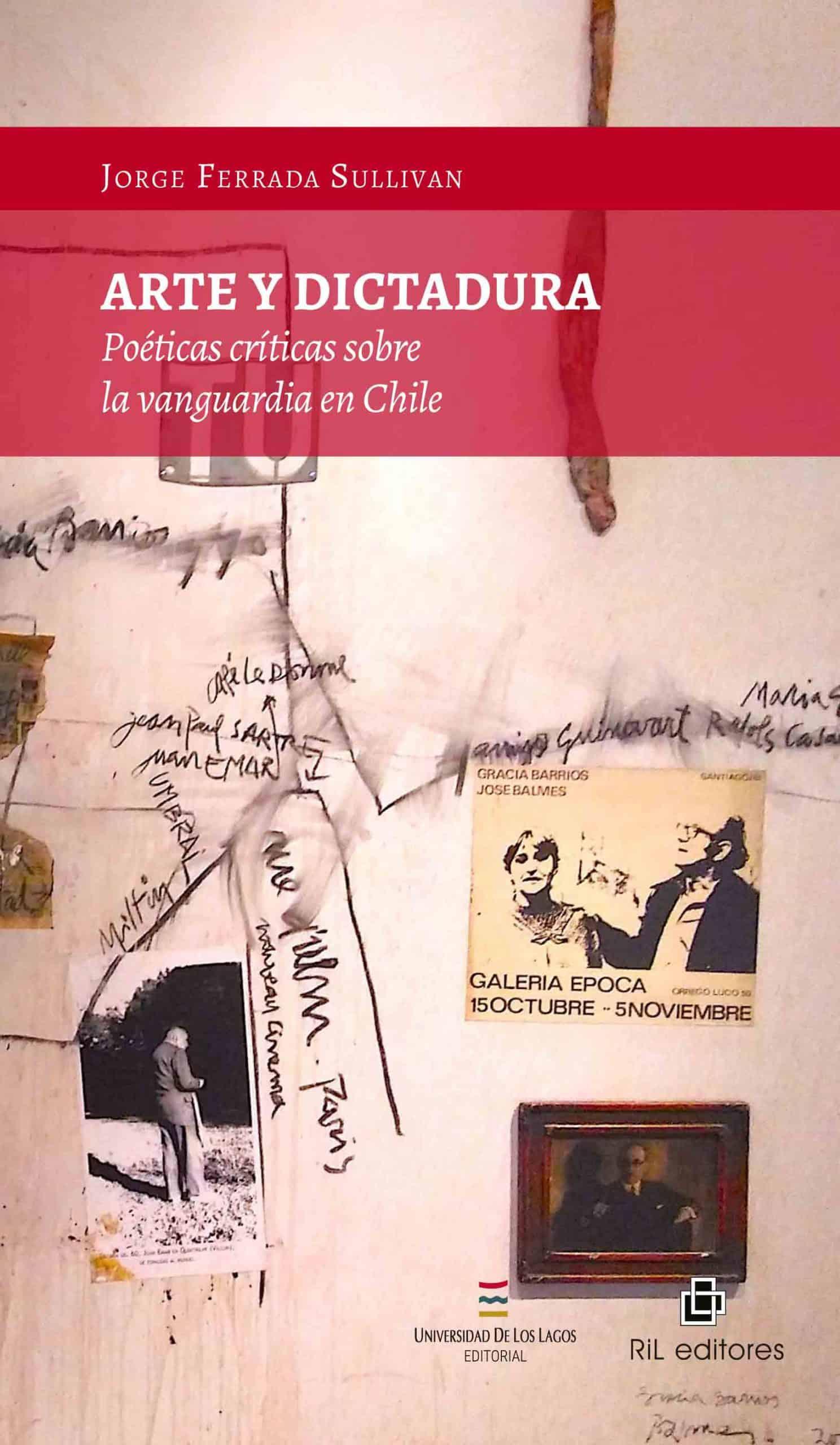 Arte y Dictadura: poéticas críticas sobre la vanguardia en Chile 1