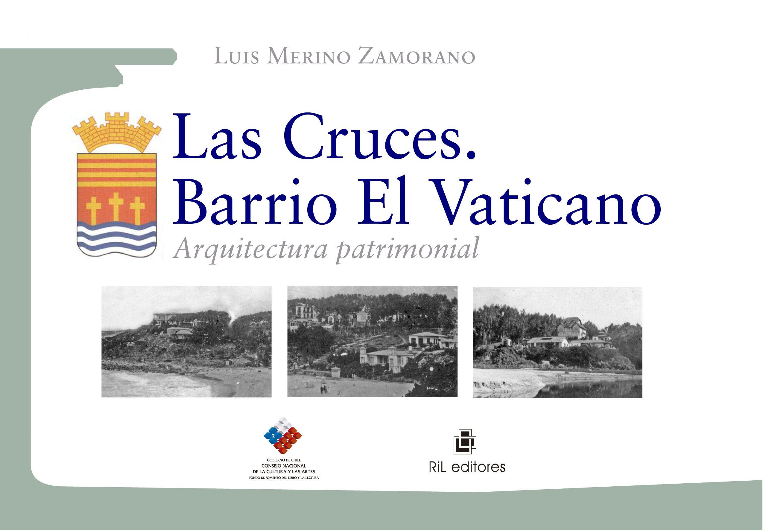 Las Cruces. Barrio El Vaticano. Arquitectura patrimonial 1