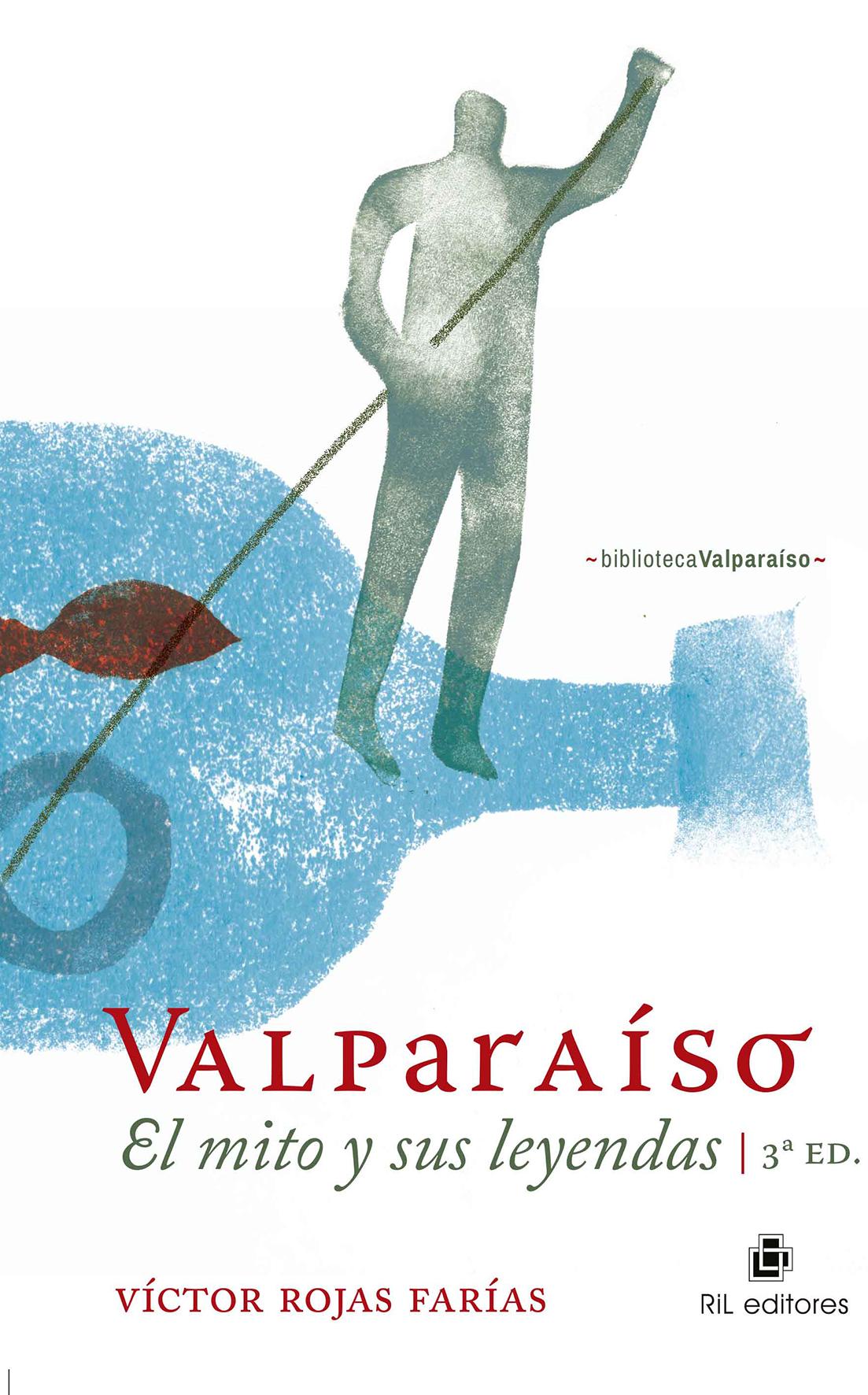 Valparaíso: el mito y sus leyendas 1