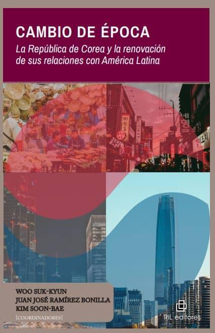 Cambio de época. La República de Corea y la renovación de sus relaciones con América Latina 1