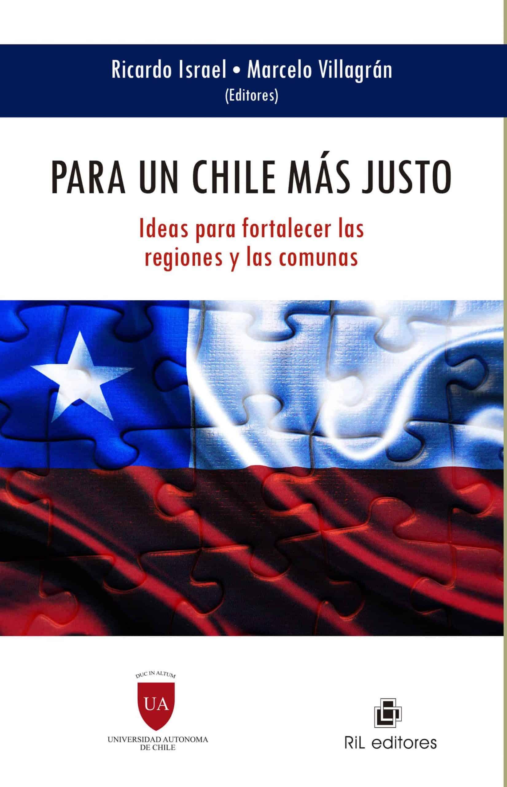 Para un Chile más justo: ideas para fortalecer las regiones y las comunas 1