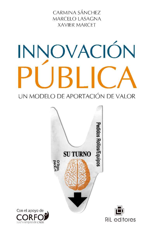 Innovación pública: un modelo de aportación de valor 1