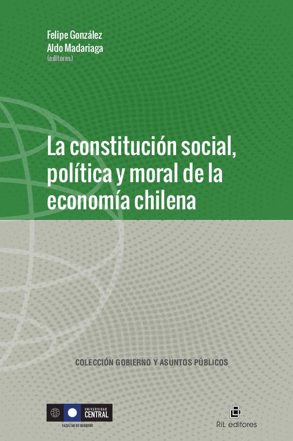 La constitución social, política y moral de la economía chilena 1