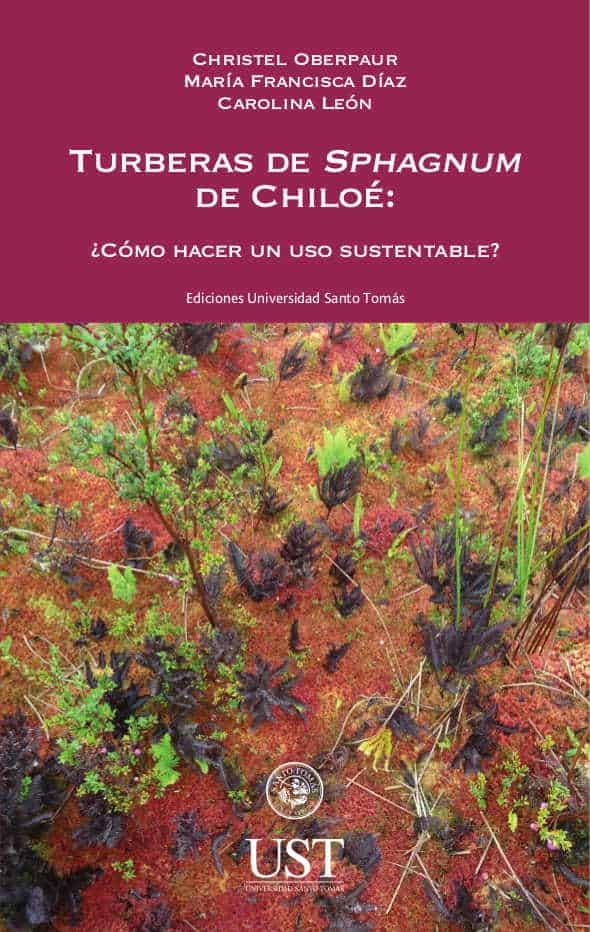 Turberas de Sphagnum de Chiloé: ¿cómo hacer un uso sustentable? 1