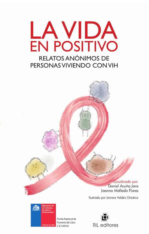 La vida en positivo: relatos anónimos de personas viviendo con VIH 1