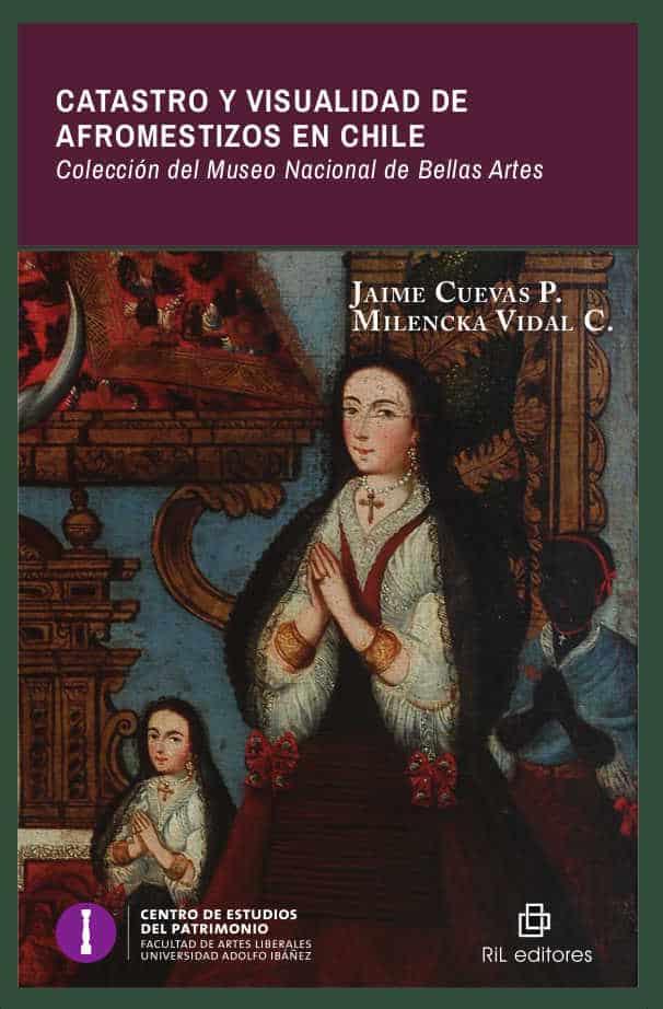 Catastro y visualidad de afromestizos en Chile: colección del Museo Nacional de Bellas Artes 1