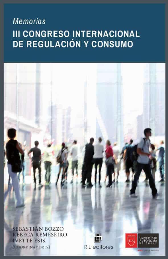 Memorias III Congreso Internacional de Regulación y Consumo 1