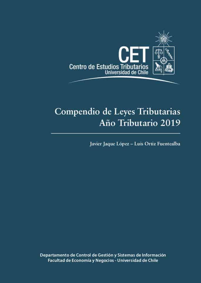 Compendio de Leyes Tributarias: Año Tributario 2019 1