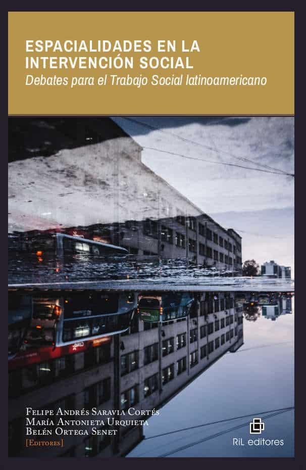 Espacialidades en la intervención social. Debates para el Trabajo Social latinoamericano 1