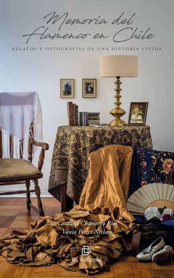 Memoria del flamenco en Chile: relatos y fotografías de una historia vivida (copia) 1