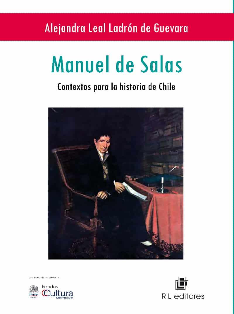 Manuel de Salas: contextos para la historia de Chile 1