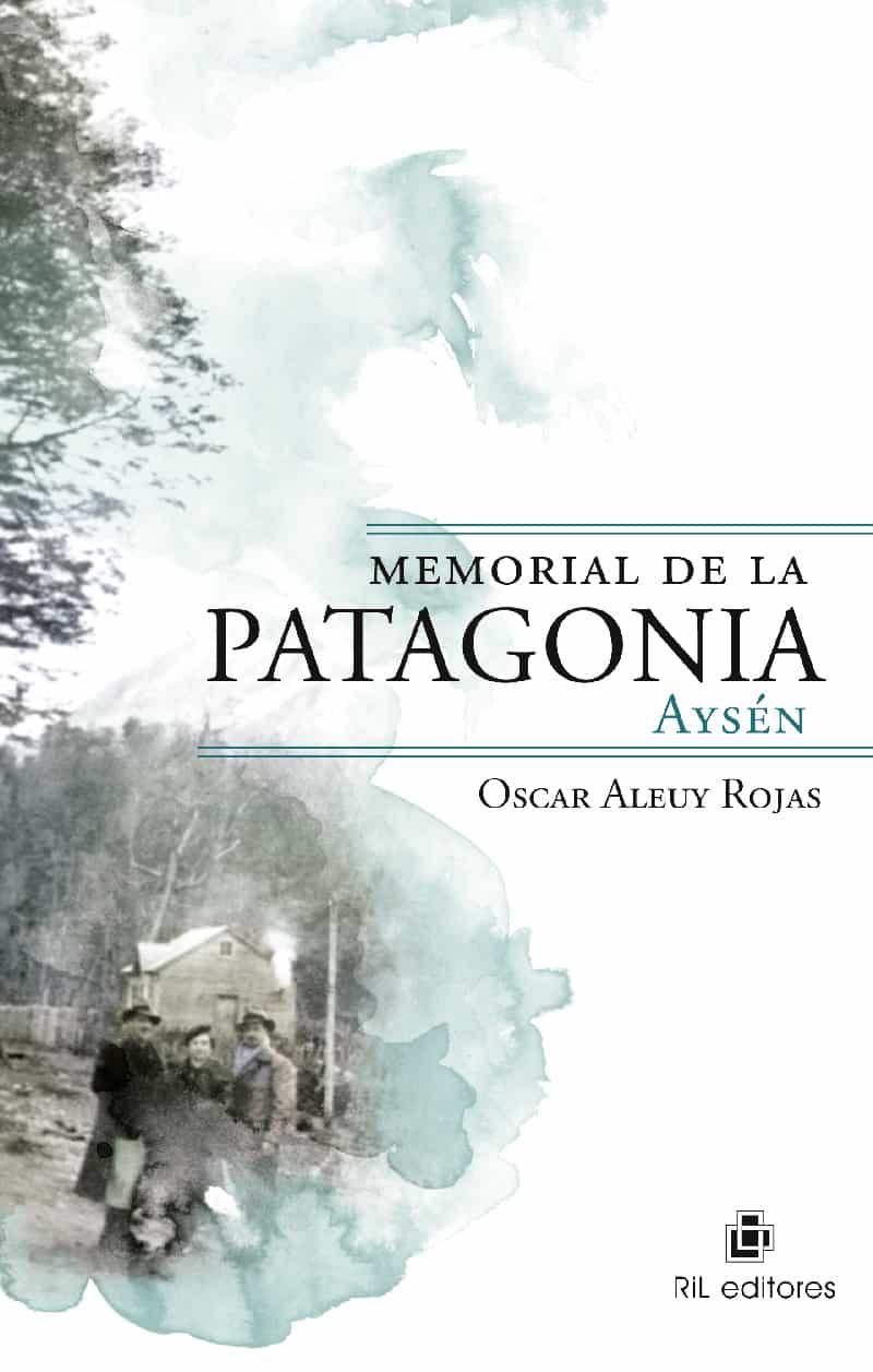 Memorial de la Patagonia: Aysén 1