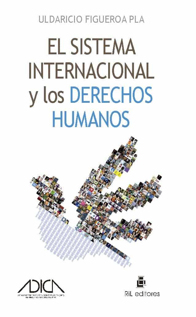 El sistema internacional y los derechos humanos 1