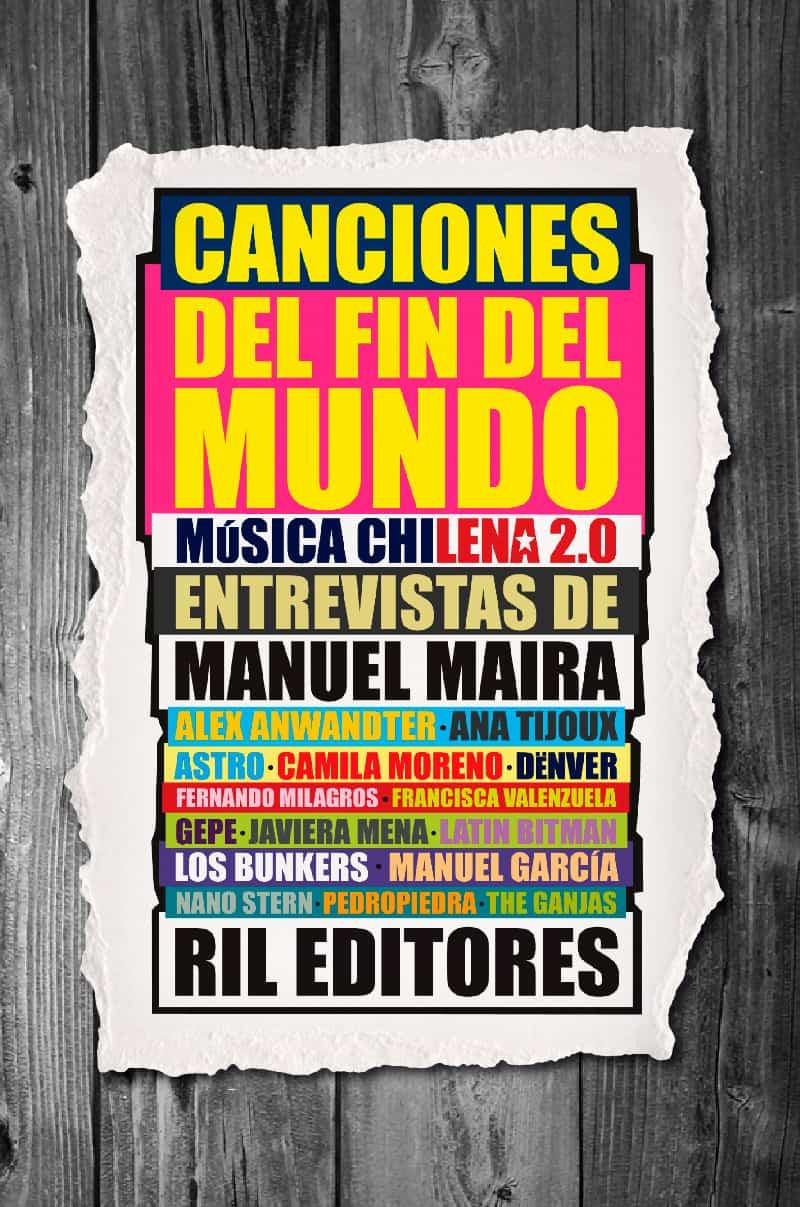 Canciones del fin del mundo: música chilena 2.0 1
