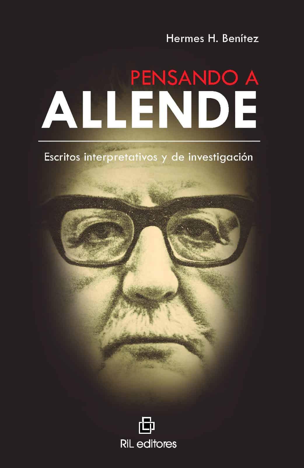 Pensando a Allende: escritos interpretativos y de investigación 1