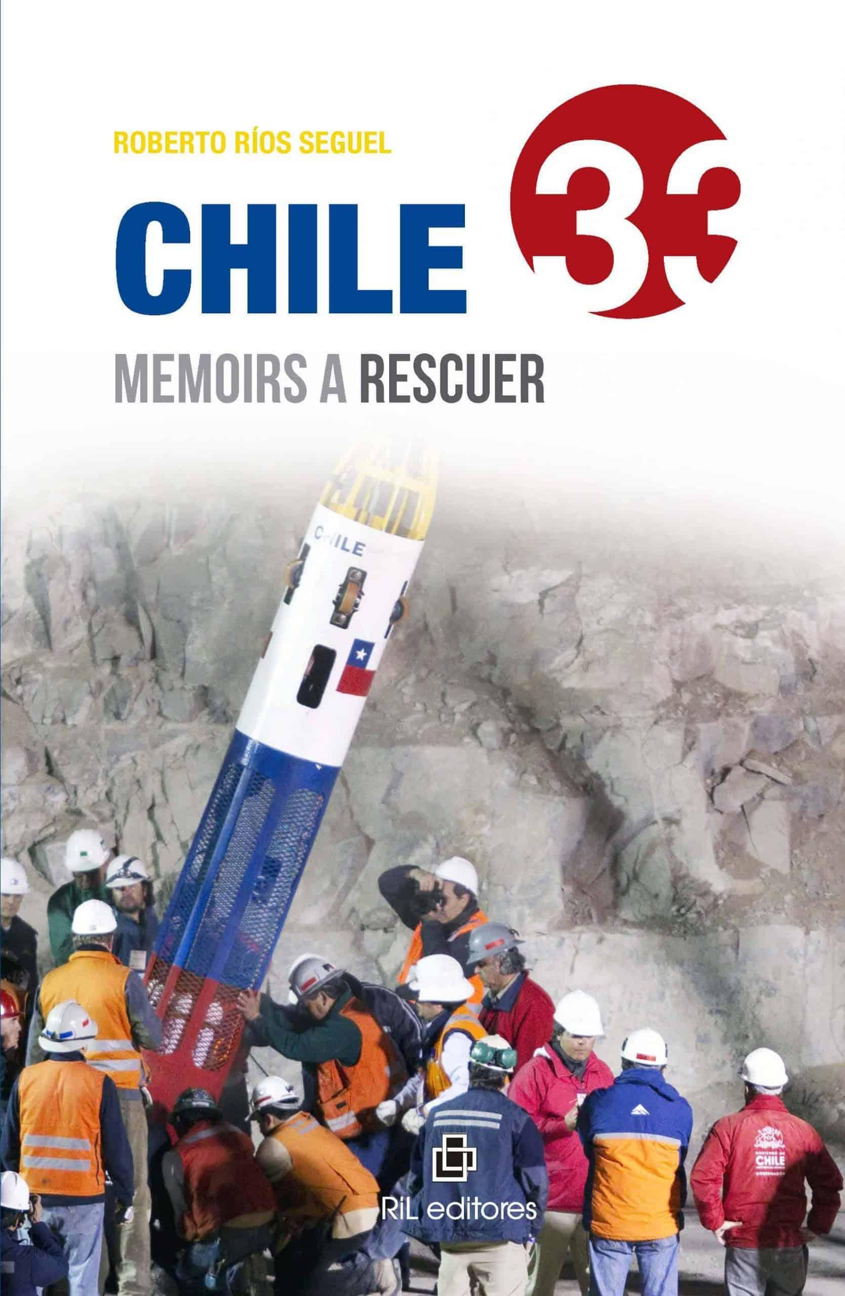 Chile 33: memoirs a rescuer 1