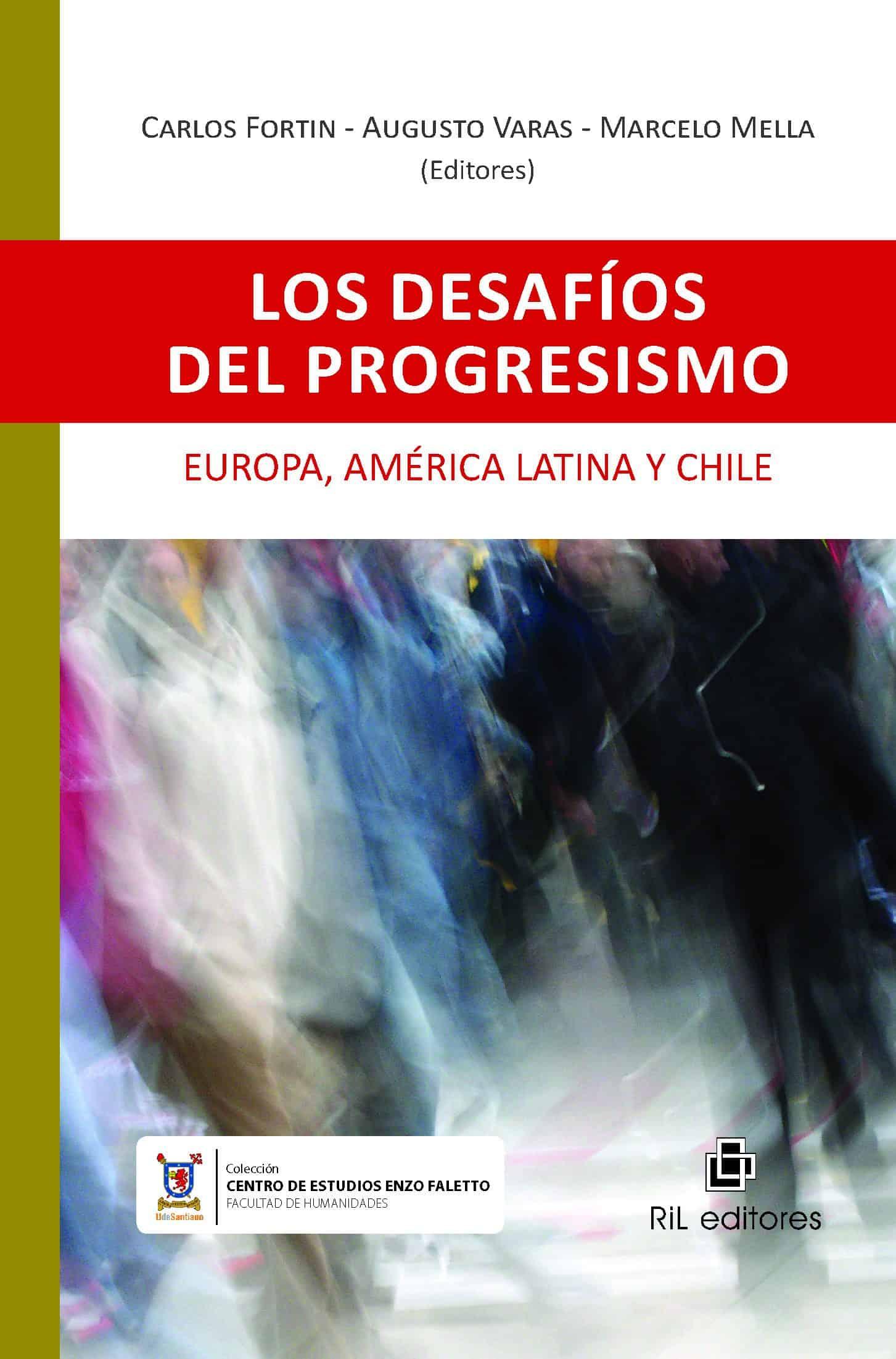 Los desafíos del progresismo: Europa, América Latina y Chile 1