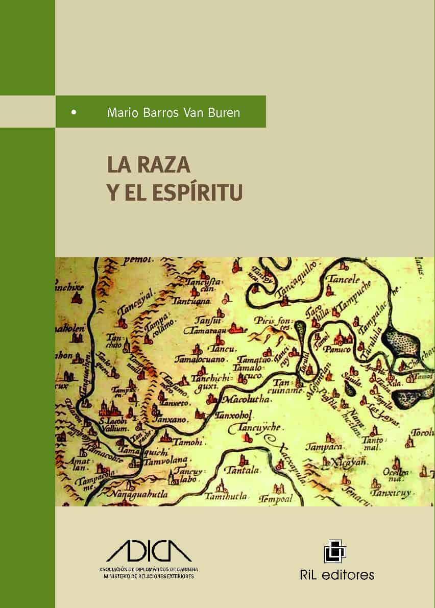 La raza y el espíritu: cinco ensayos sobre la personalidad histórica de América Latina 1
