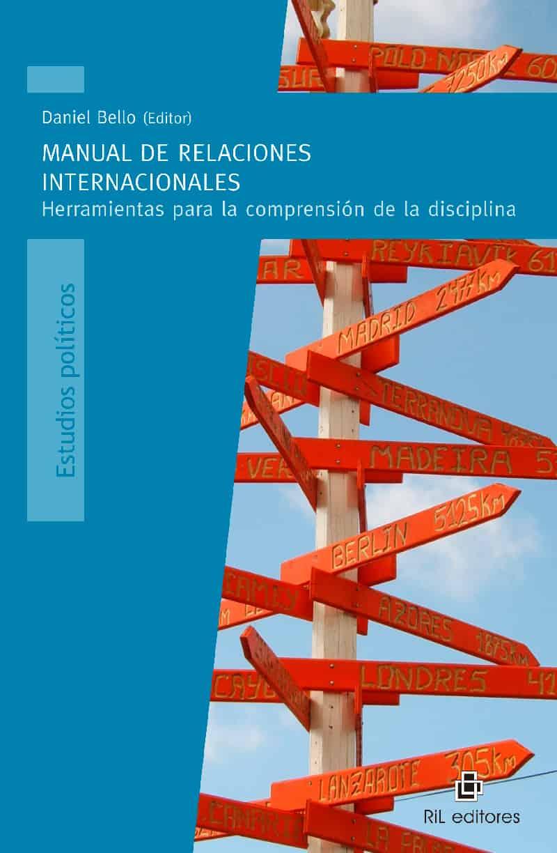 Manual de Relaciones Internacionales: herramientas para la comprensión de la disciplina 1