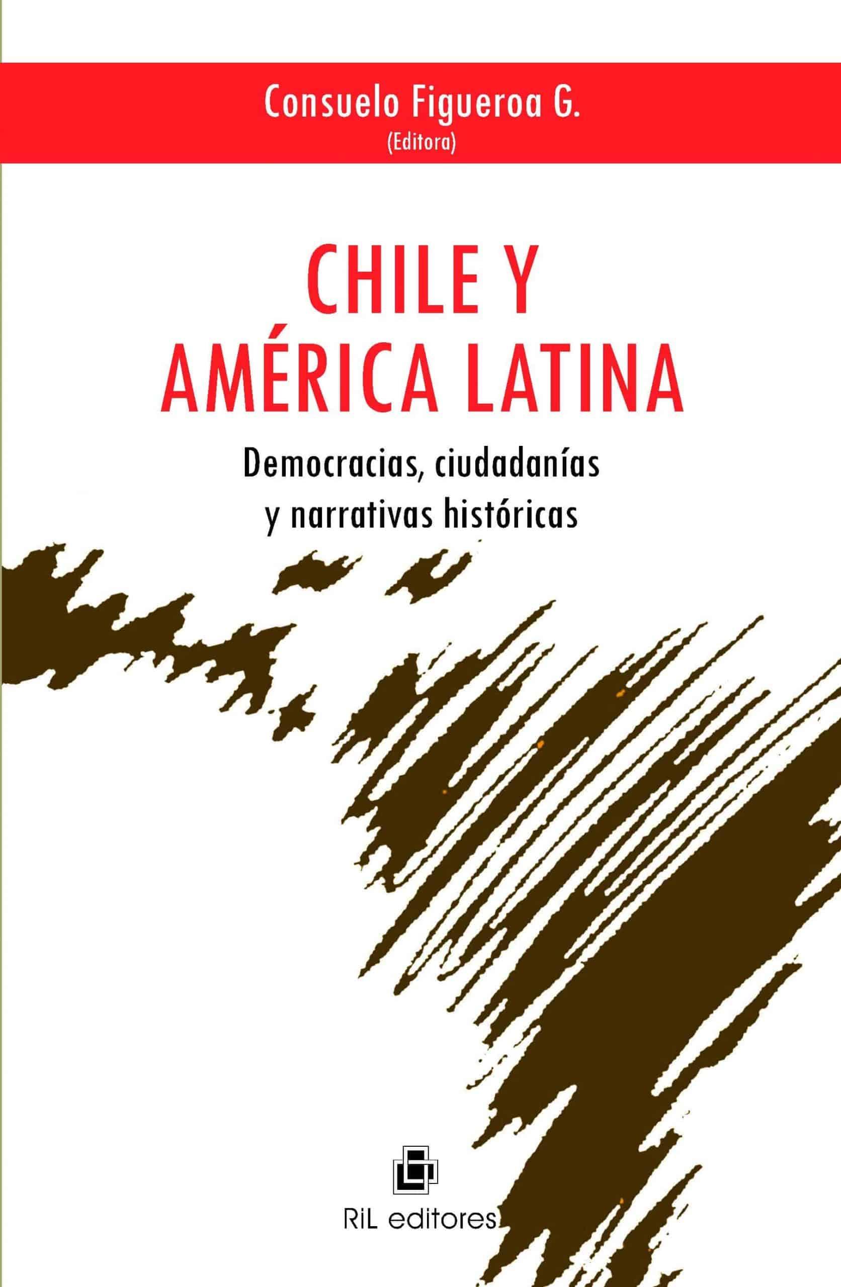 Chile y América Latina: democracias, ciudadanías y narrativas históricas 1