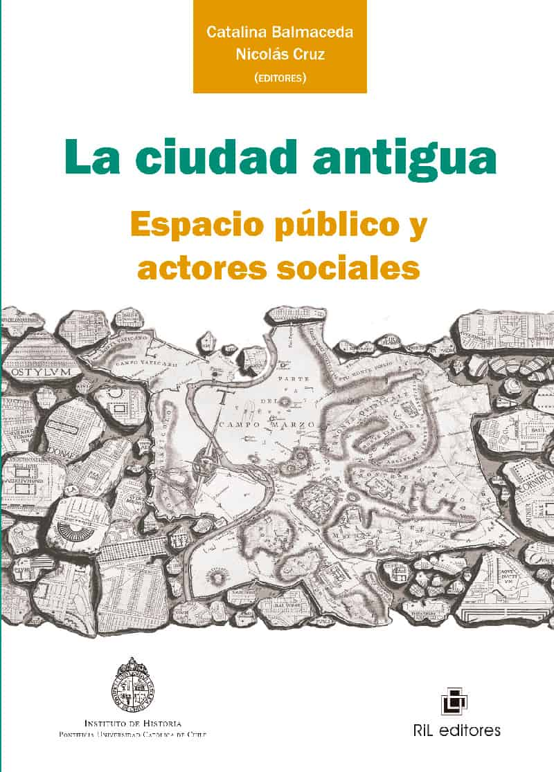 La ciudad antigua: espacio público y actores sociales 1