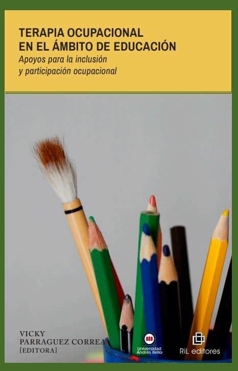 Terapia ocupacional en el ámbito de educación. Apoyos para la inclusión y participación ocupacional 1