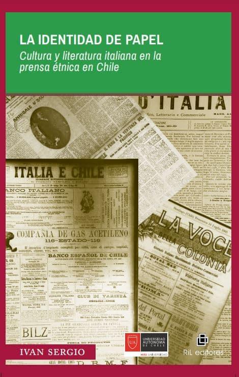 La identidad de papel: cultura y literatura italiana en la prensa étnica en Chile (Siglos XIX y XX) 1