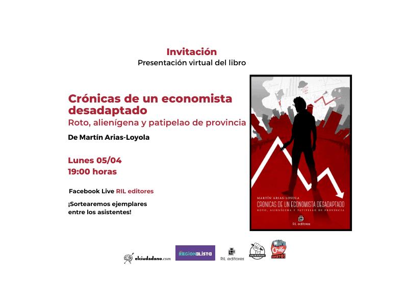 Invitación 05/04: Lanzamiento del libro «Crónicas de un economista desadaptado» 5