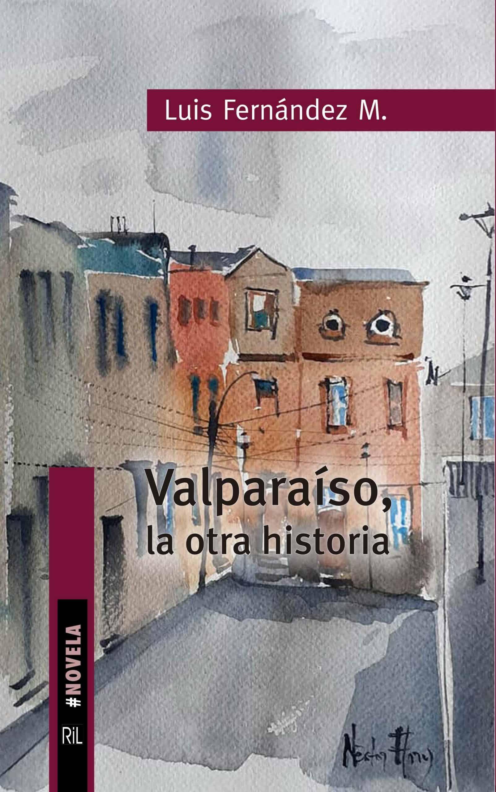 Valparaíso, la otra historia 1