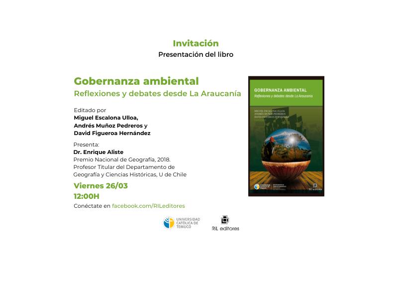 26/03: Lanzamiento del libro «Gobernanza ambiental. Reflexiones y debates desde La Araucanía» 4