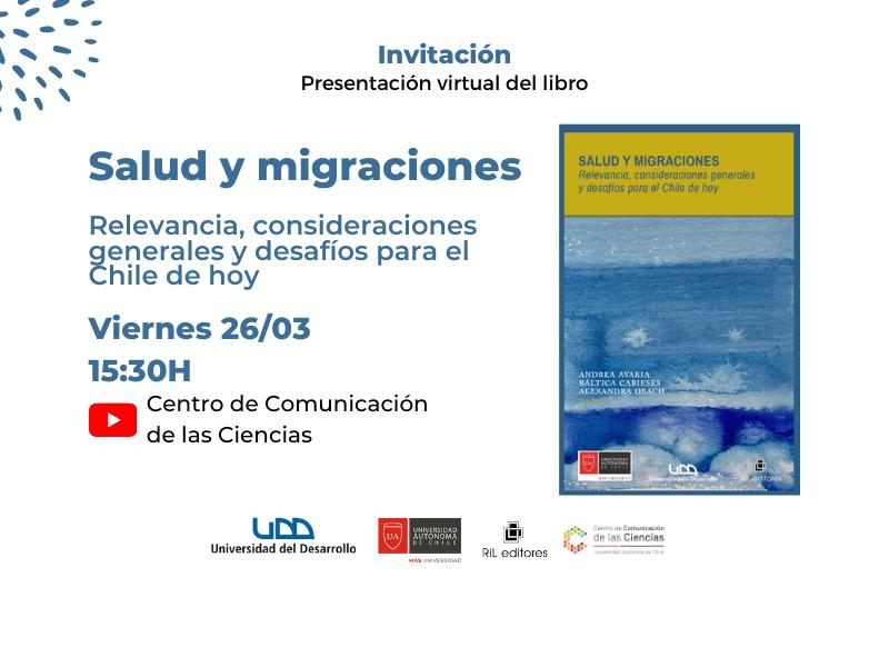 Nuevo libro reúne textos de personas expertas que analizan la salud de los migrantes en Chile 7