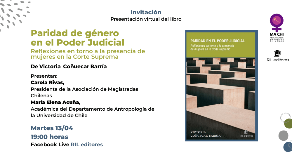 13/04: Lanzamiento del libro «Paridad en el Poder Judicial», de Victoria Coñuecar 6