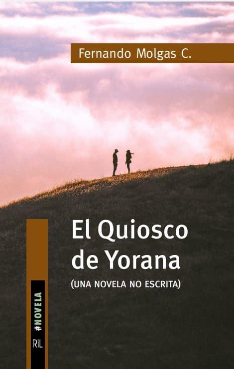 El Quiosco de Yorana (novela no escrita) 1