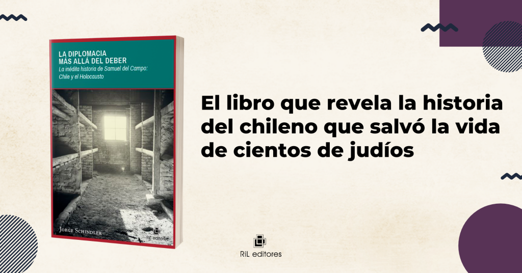 El libro que revela la historia del chileno que salvó la vida de cientos de judíos 1