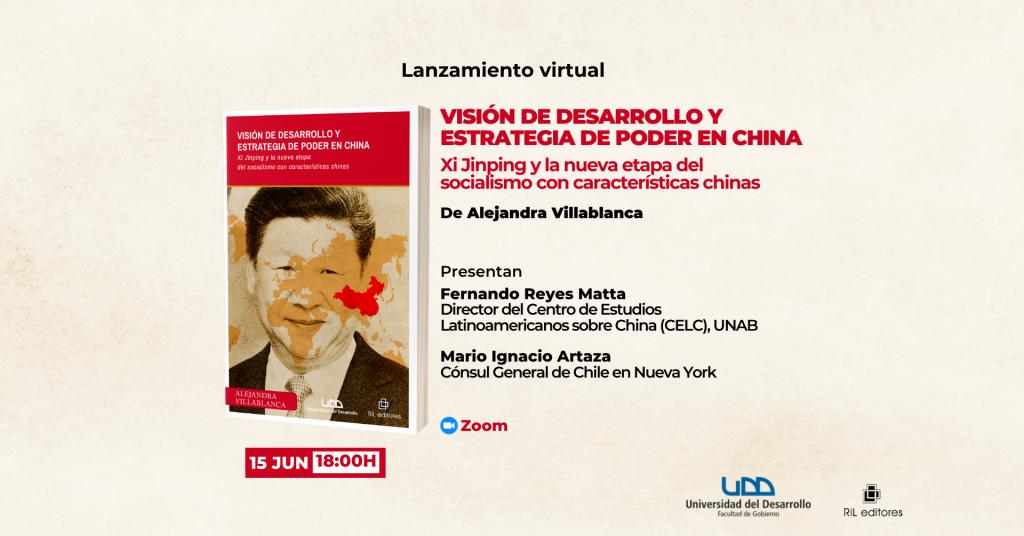 Invitación 15/06: Lanzamiento del libro «Visión de desarrollo y estrategia de poder en China» 10