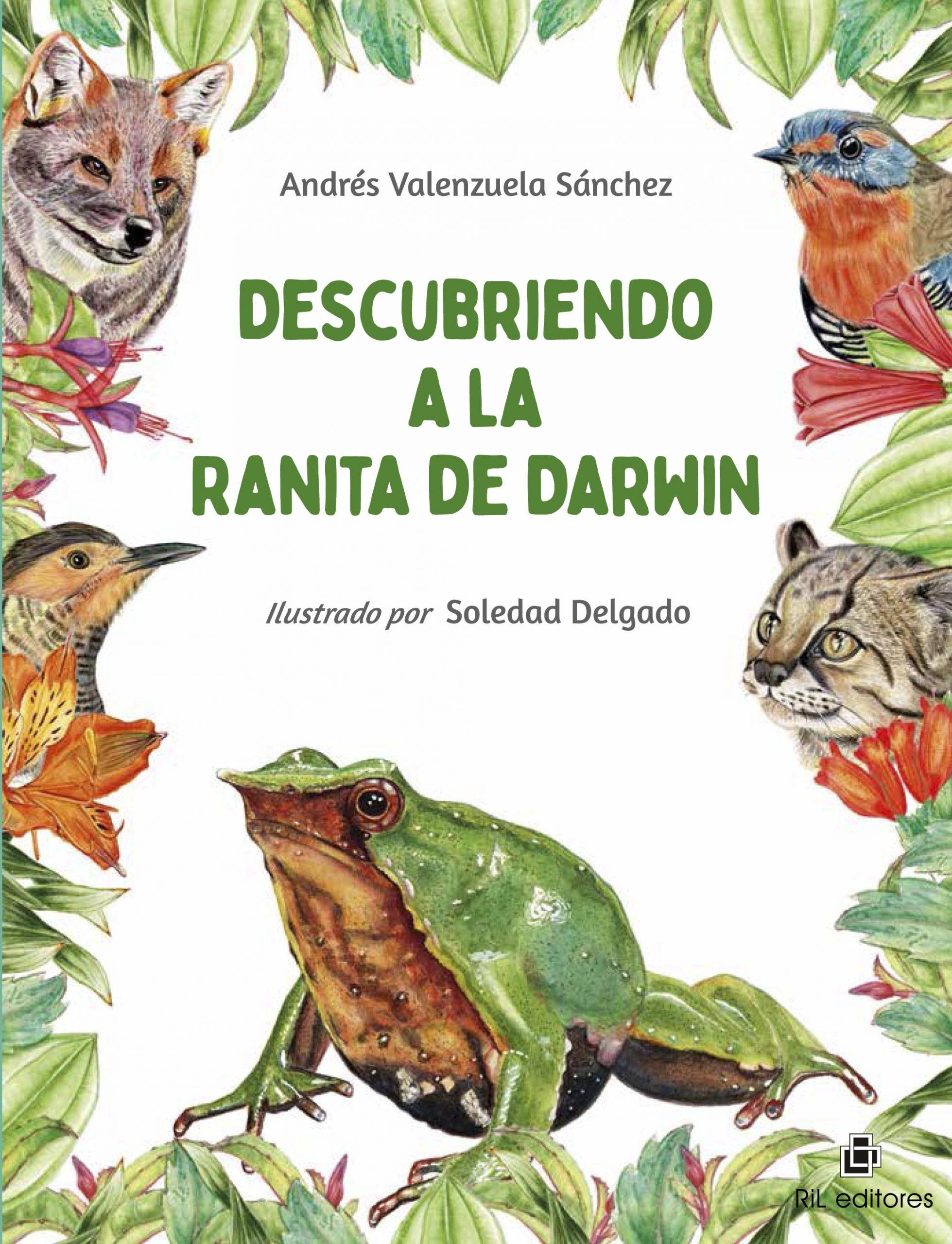 9789560108586 - Valenzuela, Andrés - 2021 - Descubriendo a la ranita de Darwin-1