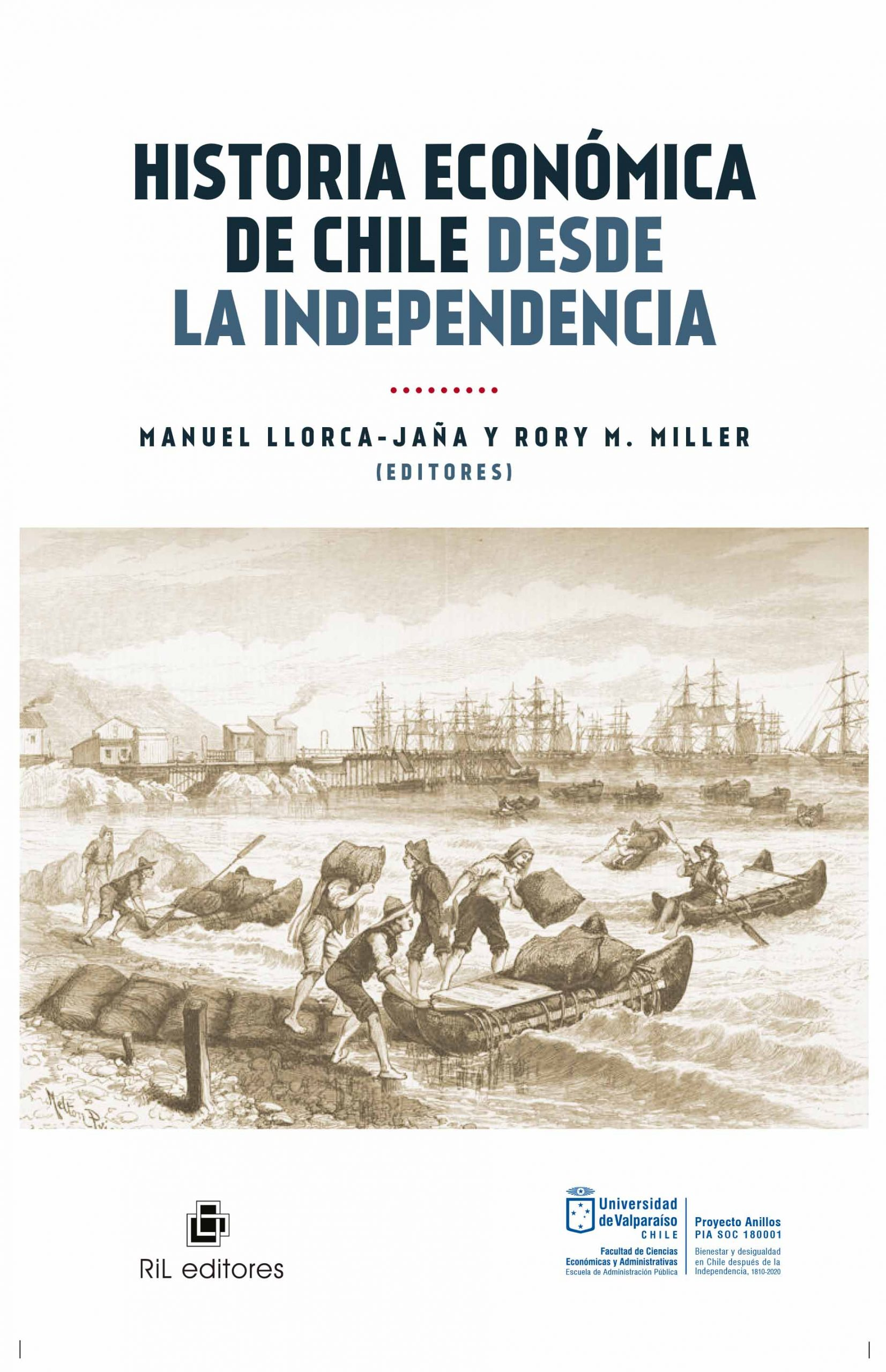 Historia económica de Chile desde la Independencia 1