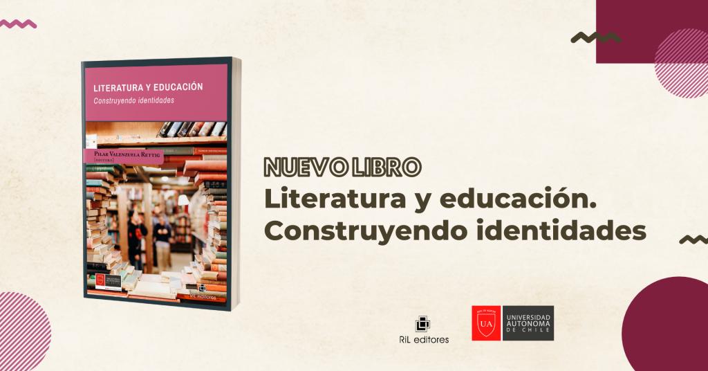 Nuevo libro relata el crucial rol que cumple la literatura en el desarrollo escolar 5