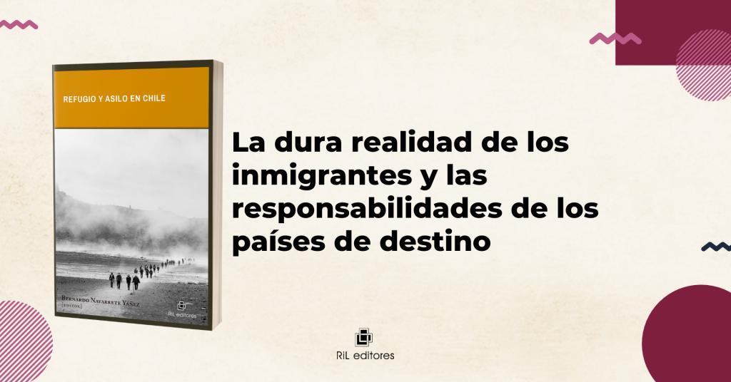 Refugio y asilo en Chile: La dura realidad de los inmigrantes y las responsabilidades de los países de destino 7