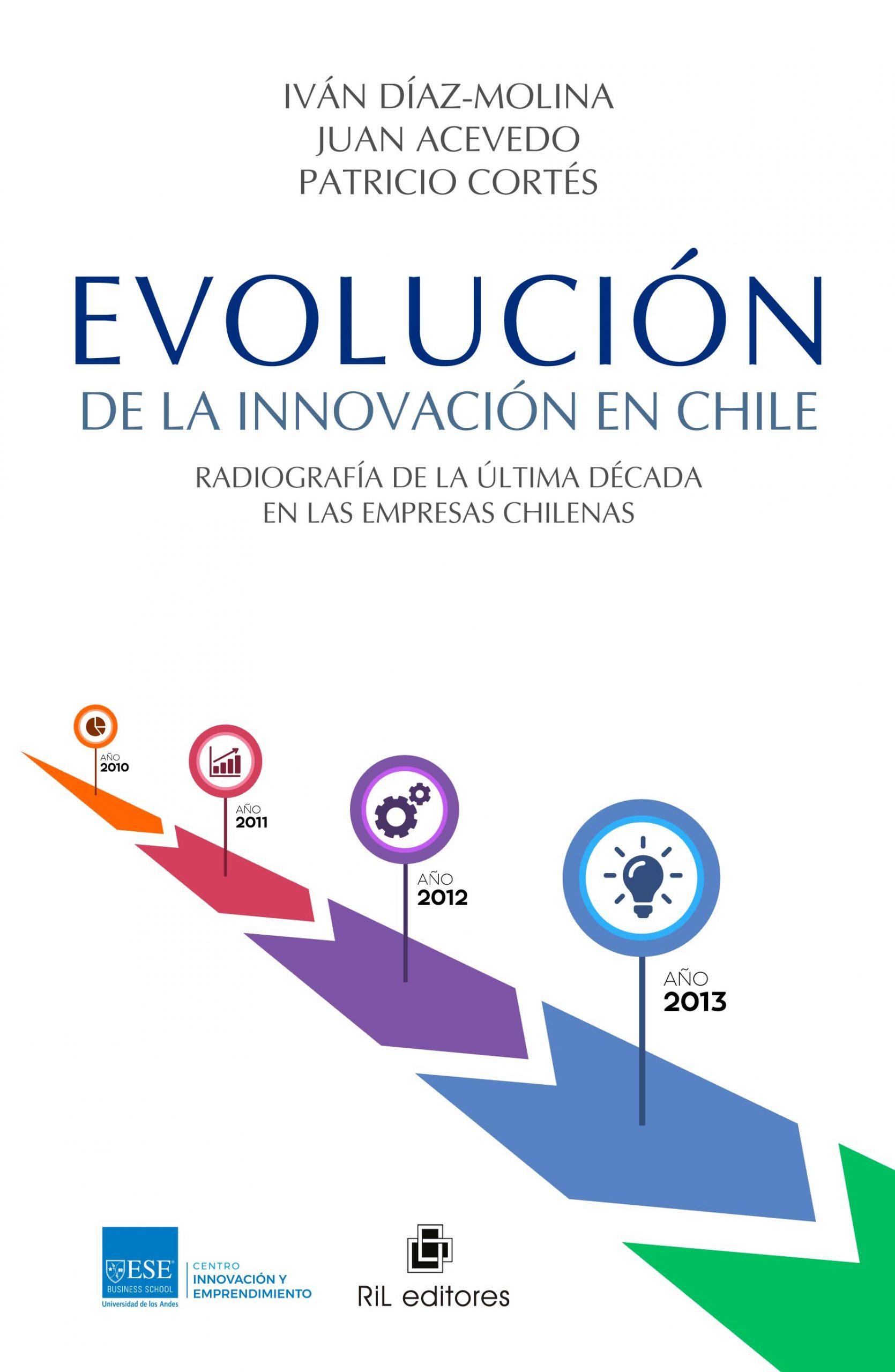 Evolución de la innovación en Chile. Radiografía de la última década en las empresas chilenas 1
