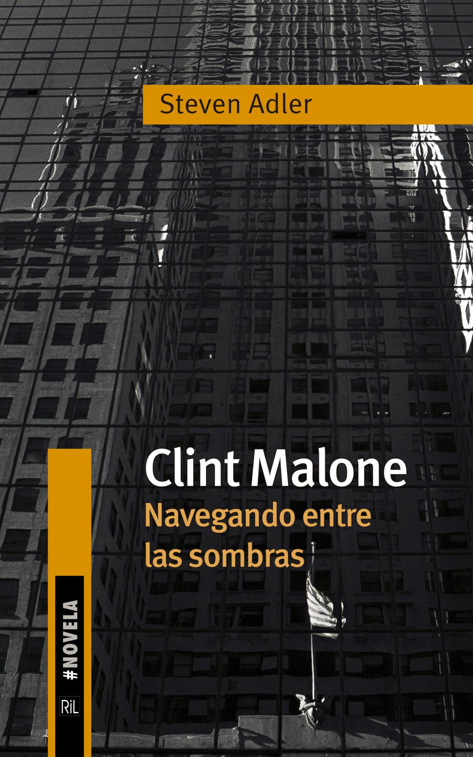 Clint Malone. Navegando entre sombras 1