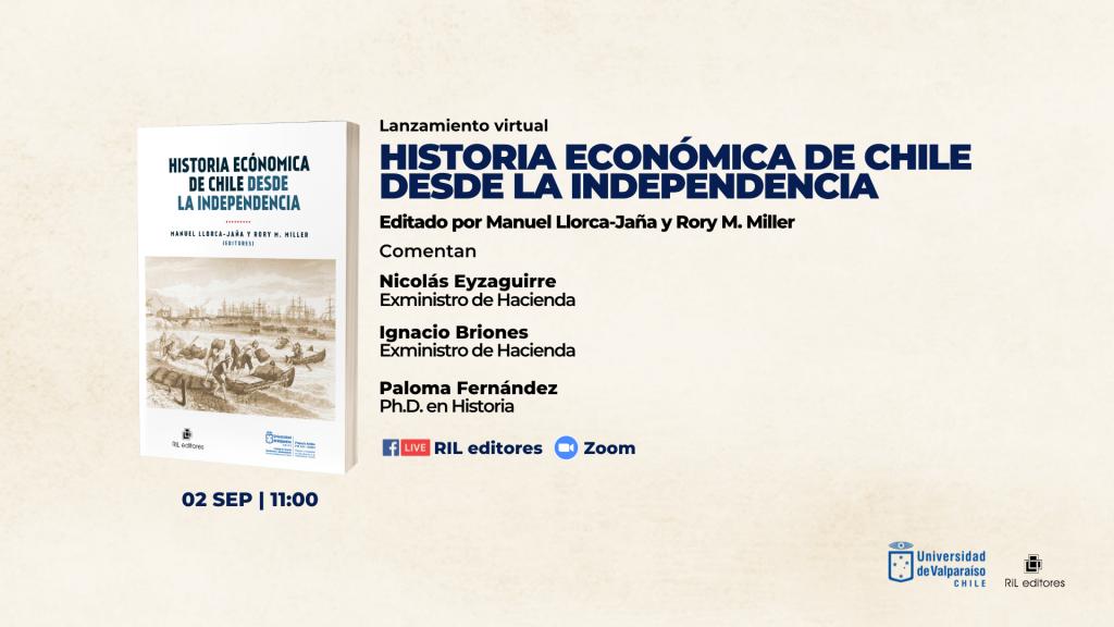 Invitación 02/09: Lanzamiento del libro «Historia económica de Chile desde la Independencia» 1