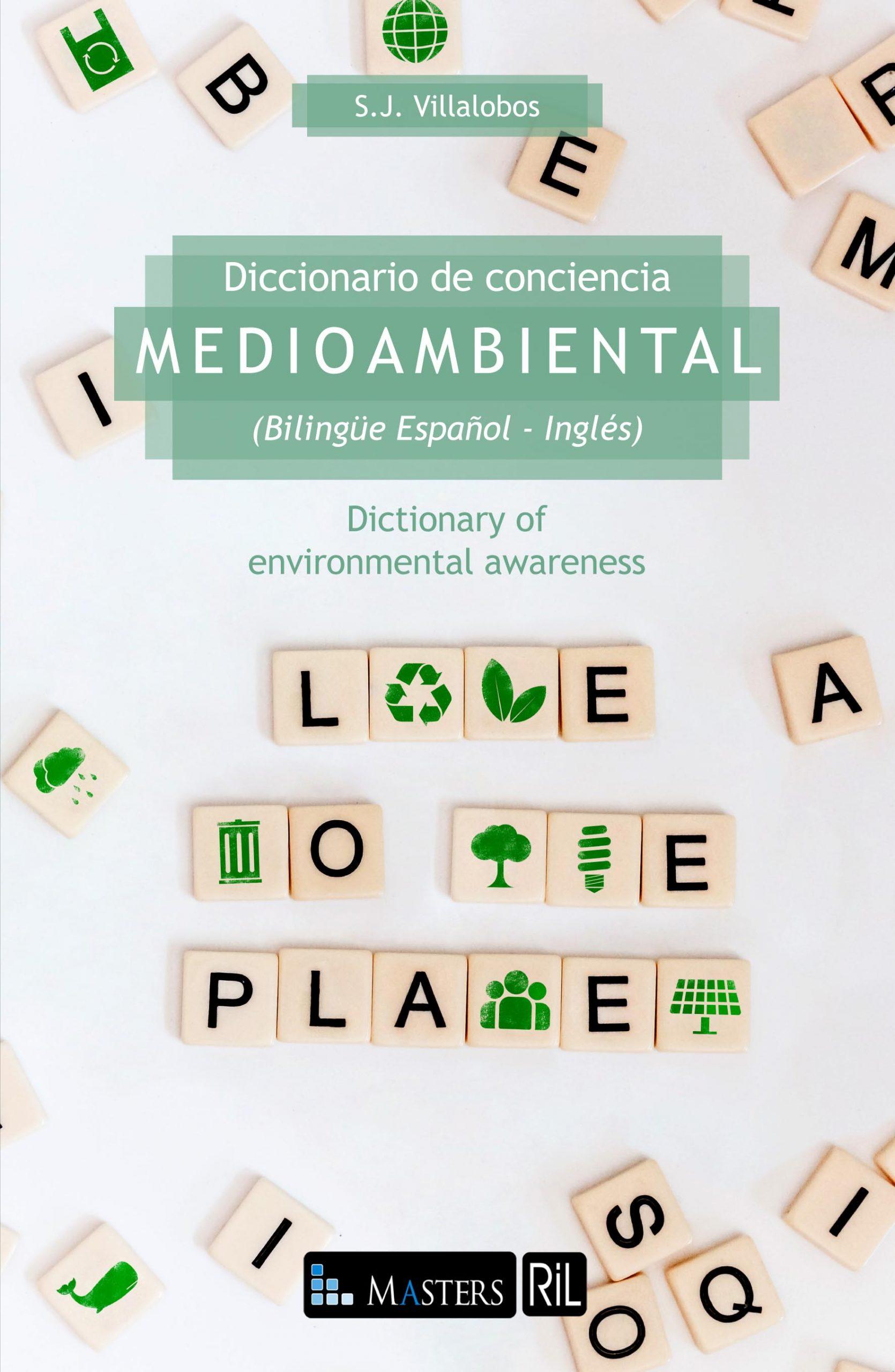 Diccionario de conciencia medioambiental (Bilingüe Español - Inglés) / Dictionary of environmental awareness 1